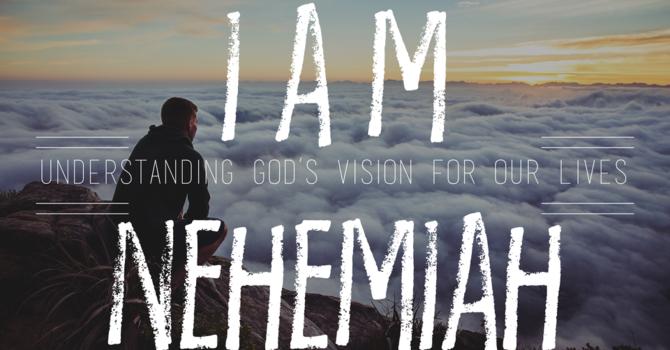 I Am Nehemiah - Stewardship
