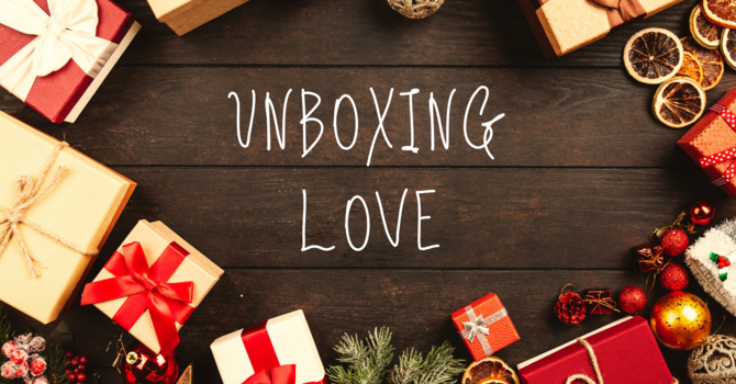 Unboxing Love
