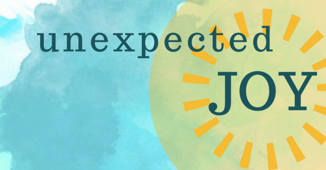 Unexpected Joy ~ April 16 @South