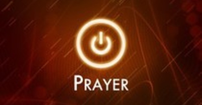 """""""Prayer: Where the Action Is!"""""""