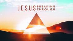 Jesusbreakingthroughseriesimage