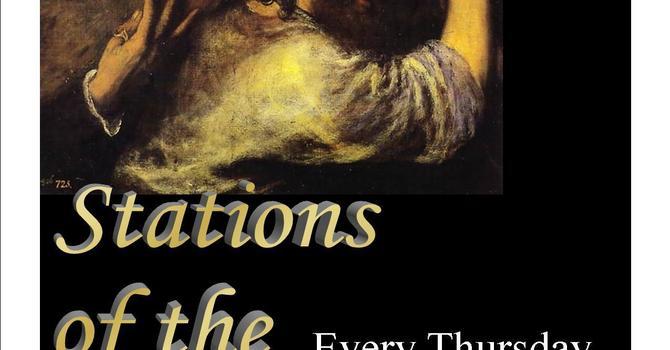 Lenten Stations of the Cross Thursdays 6:30pm