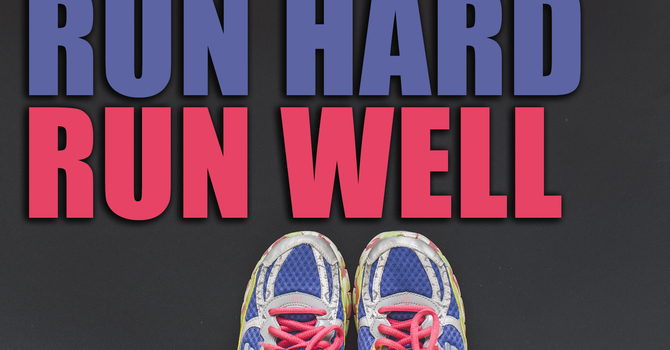 Run Hard Run Well