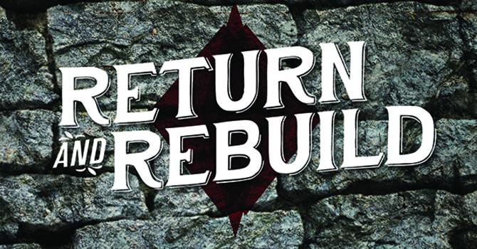 """Rebuilding"""