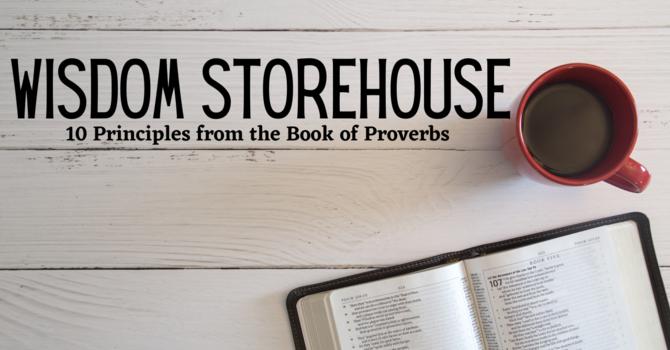 Wisdom Storehouse Lesson 1