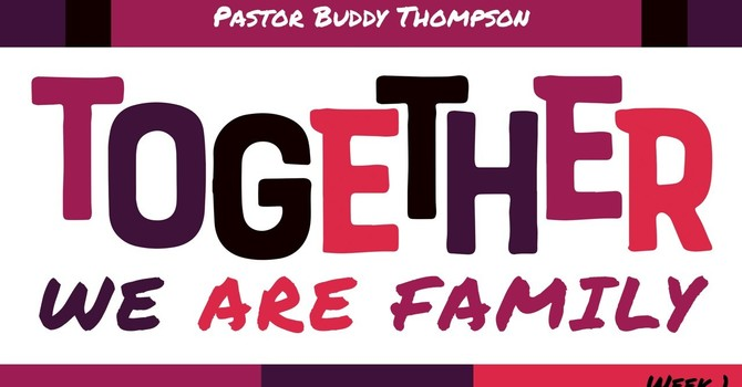Together:  We Are Family