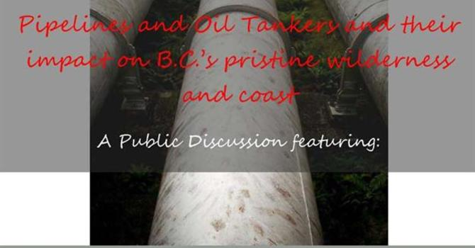Pipelines and Oil Tankers Public Discussion image
