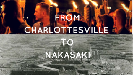 "Sermon ""From Charlottesville to Nagasaki"""