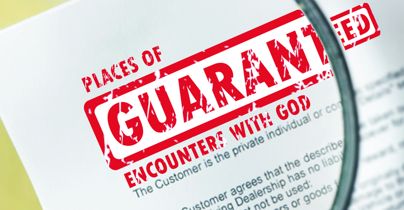 The Places of Guaranteed Encounters with God