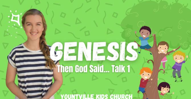 Talk 1 - Then God Said