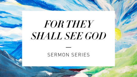 For They Shall See God