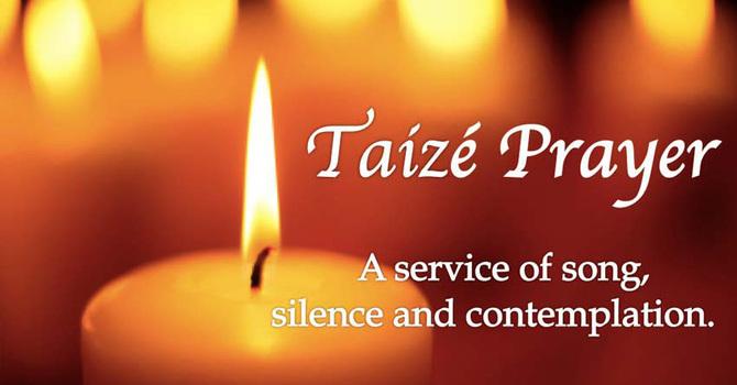 Weekday Lenten Taizé Service