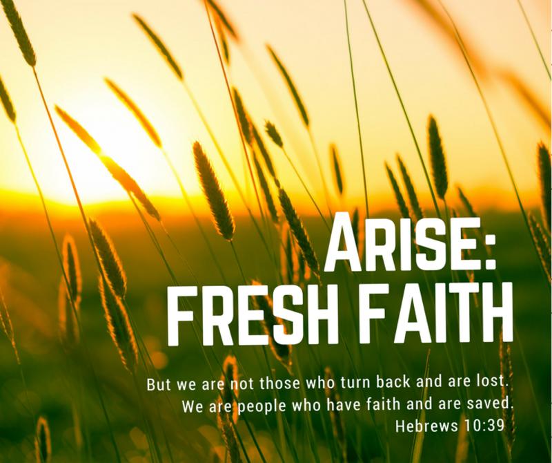 Arise: Fresh Faith 1