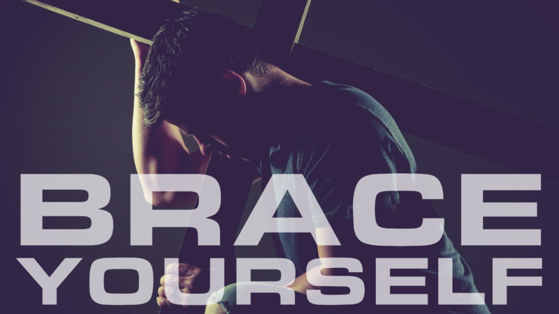 Brace Yourself With Prayer