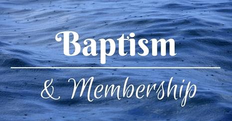 Baptism & Membership