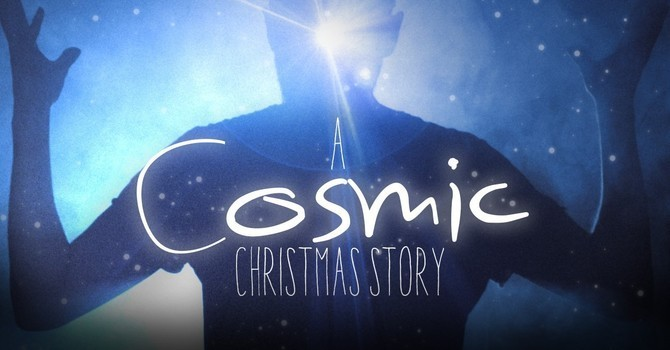 A Cosmic Christmas Story.