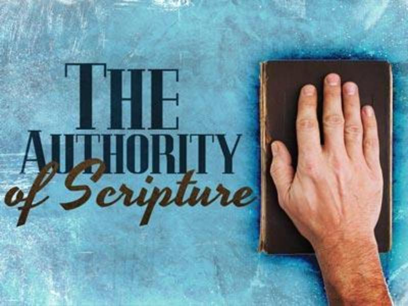 The Authority of Scripture - Part 2