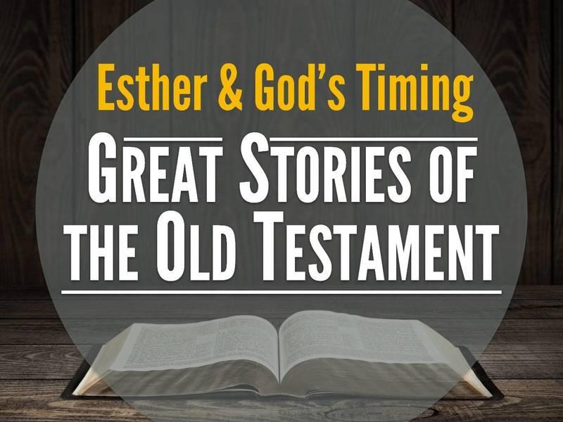 Esther & God's Timing
