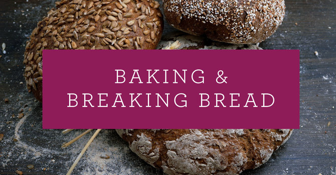 Baking + Breaking Bread | Kits Site