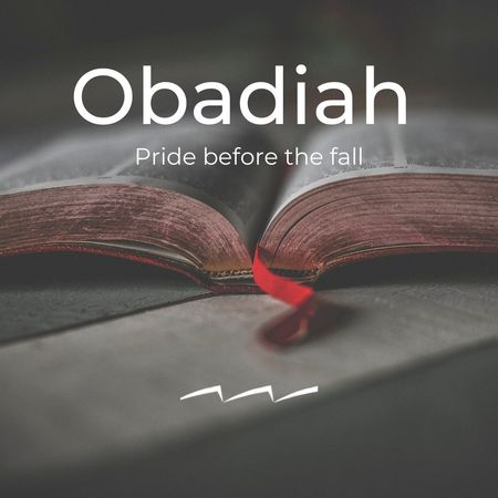Obadiah: Pride before the fall