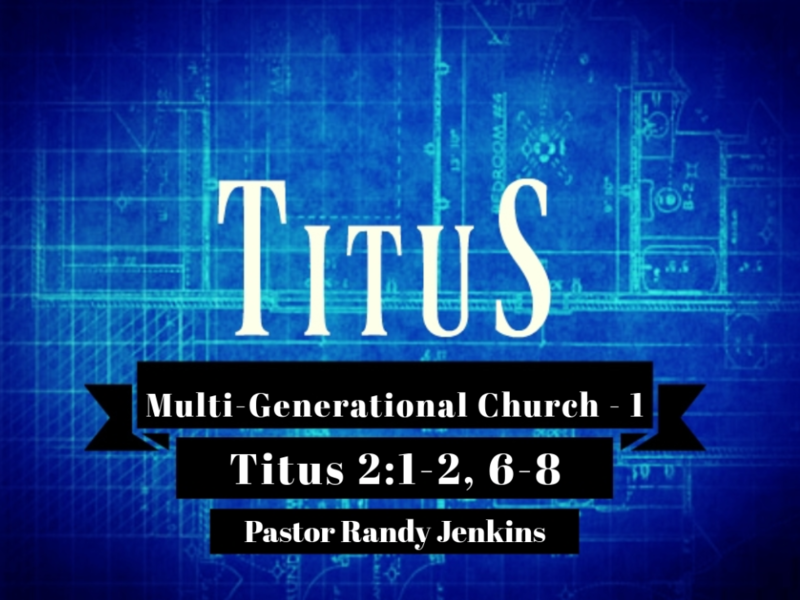 Multigenerational Church - Part 1