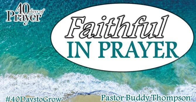 Faithful In Prayer