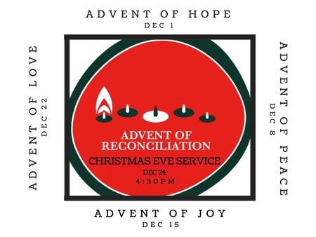 Advent of Reconciliation
