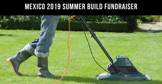 2019 Summer Mexico Build Fundraiser