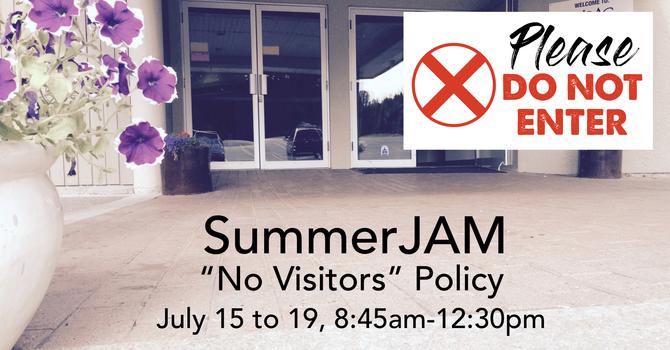 "SummerJAM ""No Visitors"" Policy image"