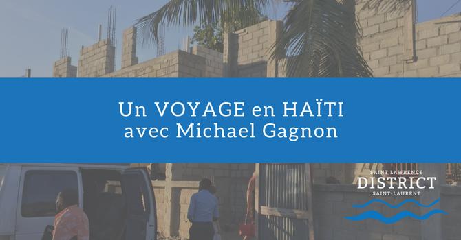 Un voyage en Haïti avec Michael Gagnon image