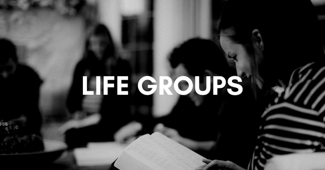 Life Groups are starting! Click here to sign up image