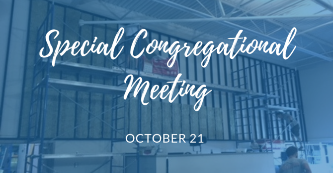 Special Congregational Meeting October 21 image