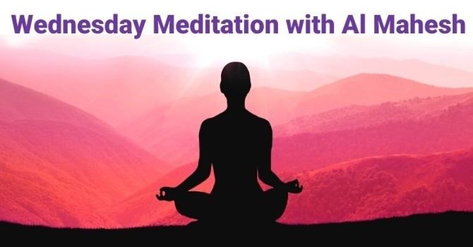 ZOOM: Wednesday Meditation with Al Mahesh