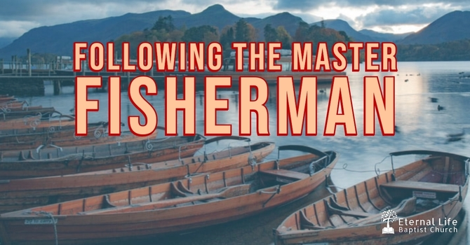 Following The Master Fisherman