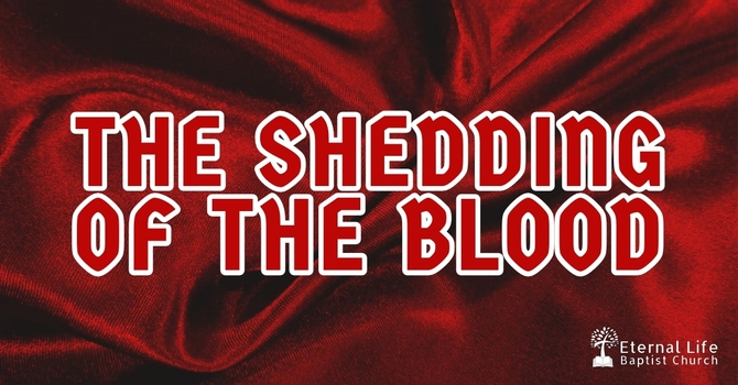 The Shedding of the Blood
