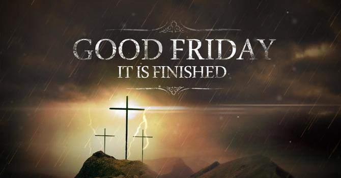 Good Friday Message 1
