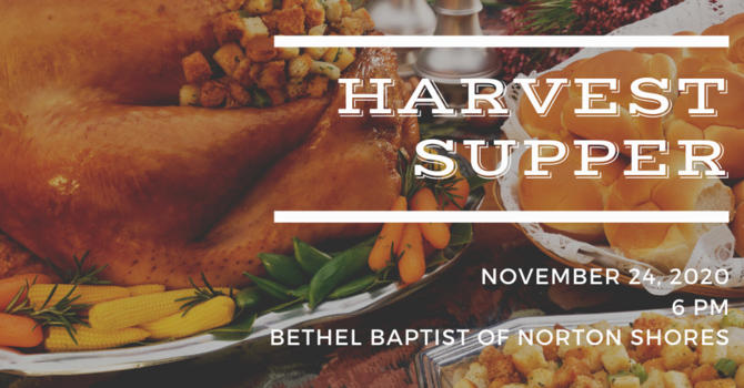 Harvest Supper - Novemeber 24 image