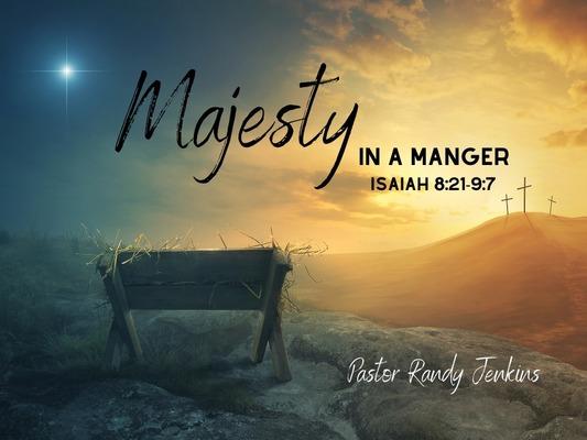2019 - Majesty in a Manger