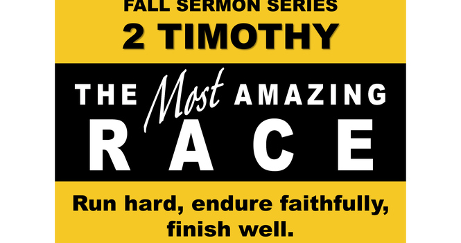 Fall Sermon Series - 2 Timothy