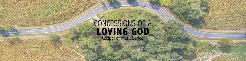 Concessions of a loving God