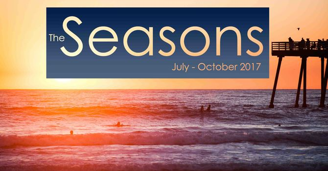 The Seasons: July-October 2017 image