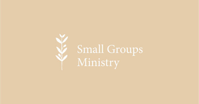 Small Groups Ministry