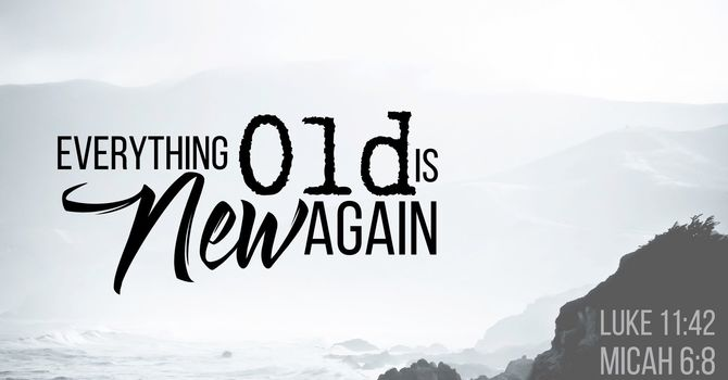 Everything Old Is New