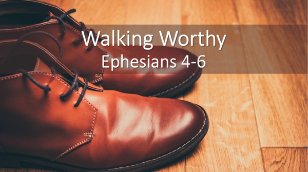 Walking Worthy
