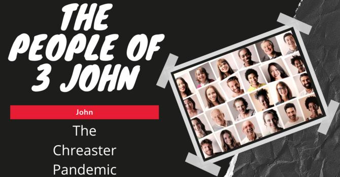 The Chreaster Pandemic (Looking at John)