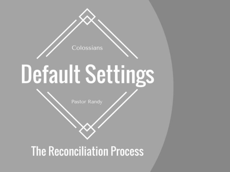 The Reconciliation Process