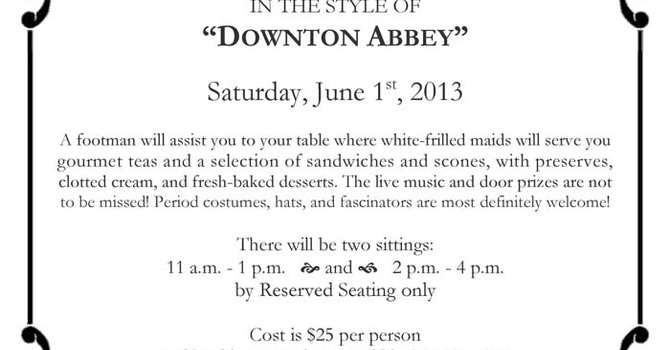 """St. Stephen the Martyr, Burnaby """"Tea in the Style of Downton Abbey"""" SOLD OUT! image"""