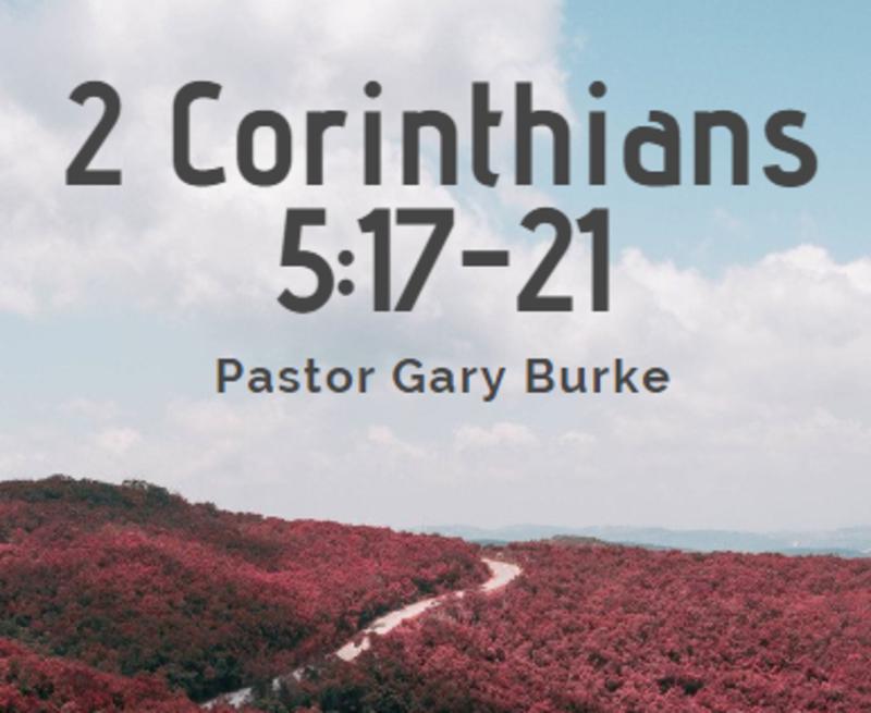 2 Corinthians 5:17-21