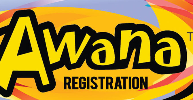 AWANA 2019-20 REGISTRATION IS NOW CLOSED