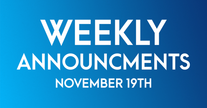 Weekly Announcements - November 19th image